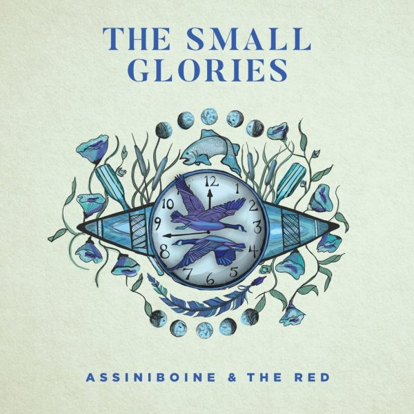 Assiniboine & The Red – The Small Glories